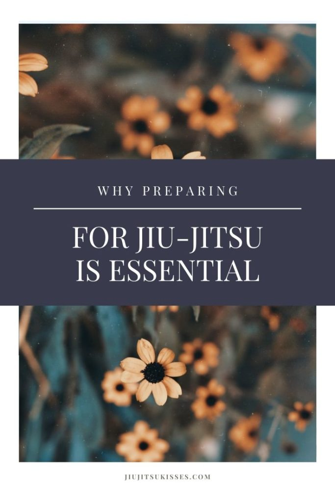 pinterest pin image with orange flowers and the test why preparing for jiu-jitsu is essential